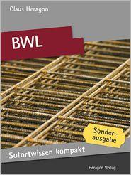 Sofortwissen kompakt: BWL: Basiswissen in 50 x 2 Minuten