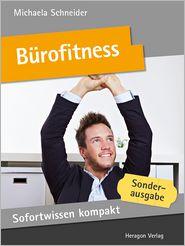 Sofortwissen kompakt: Bürofitness: Power in 50 x 2 Minuten