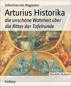 Sebastian von Nagaroon: Arturius Historika