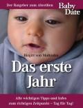 Maltzahn, Birgitt von: Baby Date - Das erste Jahr
