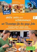 Reimer, Michael;Baur, Katrin Susanne: Oberbayern - aktiv sein und schlemmen 1