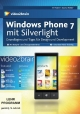 Windows Phone 7 mit Silverlight - Sascha Wolter