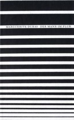 Der Mann im Flur - Duras, Marguerite