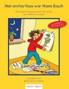Blattmann, Sonja: Mein erstes Haus war Mamis Bauch