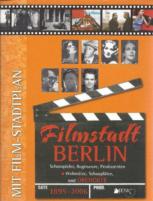 Filmstadt Berlin 1895 - 2006 Schauspieler, Regisseure, Produzenten - Wohnsitze, Schauplätze und Drehorte  [mit Film-Stadtplan] - Aggio, Regina