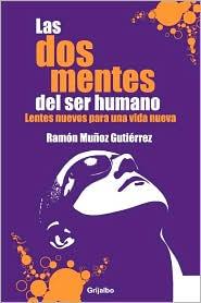 Dos mentes del ser humano - Ramon Mu
