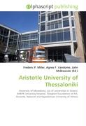 Aristotle University of Thessaloniki: University of Macedonia, List of universities in Greece, AHEPA University Hospital, Teloglion Foundation of Art, ... and Kapodistrian University of Athens