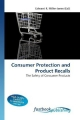 Consumer Protection and Product Recalls - Edward R Miller-Jones