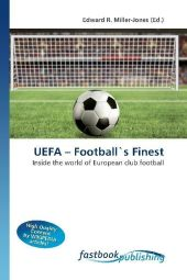 UEFA - Football's Finest - Edward R. Miller-Jones