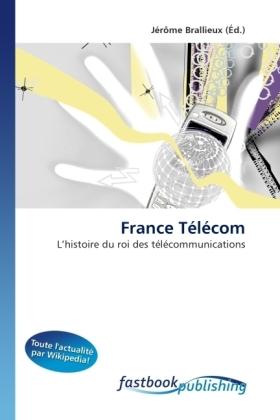 France Télécom - L'histoire du roi des télécommunications