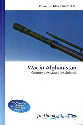 War in Afghanistan - Country devastated by violence