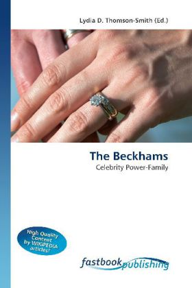 The Beckhams - Celebrity Power-Family - Thomson-Smith, Lydia D. (Hrsg.)