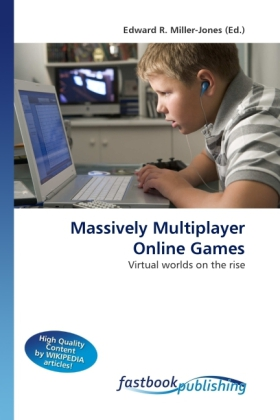 Massively Multiplayer Online Games als Buch von - FastBook Publishing