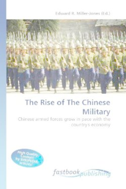 The Rise of The Chinese Military: Chinese armed forces grow in pace with the country's economy