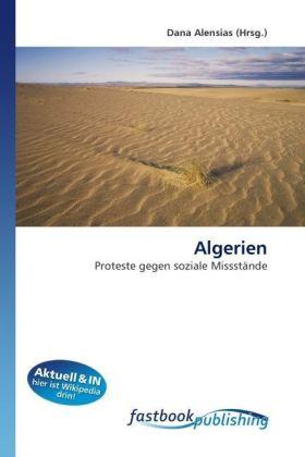Algerien - Proteste gegen soziale Missstände - Alensias, Dana