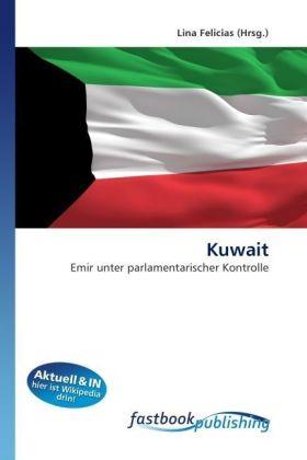Kuwait - Emir unter parlamentarischer Kontrolle