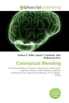 Conceptual Blending - Miller, Frederic P. (Hrsg.) / Vandome, Agnes F. (Hrsg.) / McBrewster, John (Hrsg.)