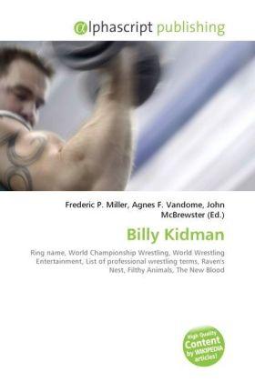 Billy Kidman - Miller, Frederic P. (Hrsg.) / Vandome, Agnes F. (Hrsg.) / McBrewster, John (Hrsg.)