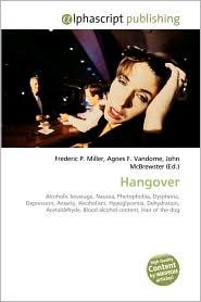 Hangover - Frederic P. Miller, Agnes F. Vandome, John McBrewster
