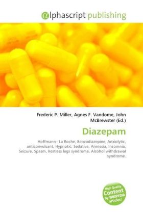 Diazepam - Miller, Frederic P. (Hrsg.) / Vandome, Agnes F. (Hrsg.) / McBrewster, John (Hrsg.)