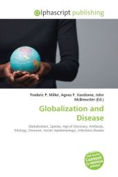 Globalization and Disease - Frederic P. Miller