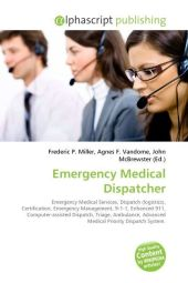 Emergency Medical Dispatcher - Frederic P. Miller
