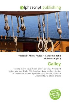 Galley - Miller, Frederic P. (Hrsg.) / Vandome, Agnes F. (Hrsg.) / McBrewster, John (Hrsg.)