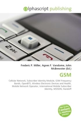 GSM - Miller, Frederic P. (Hrsg.) / Vandome, Agnes F. (Hrsg.) / McBrewster, John (Hrsg.)