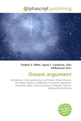 Dream argument - Miller, Frederic P. (Hrsg.) / Vandome, Agnes F. (Hrsg.) / McBrewster, John (Hrsg.)