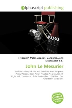 John Le Mesurier - Miller, Frederic P. (Hrsg.) / Vandome, Agnes F. (Hrsg.) / McBrewster, John (Hrsg.)