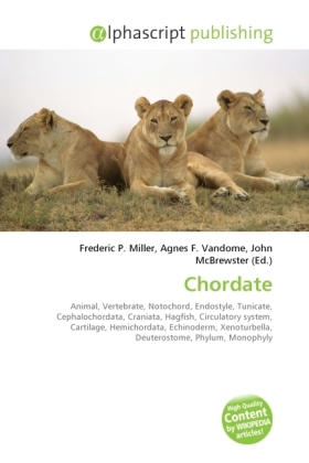Chordate - Miller, Frederic P. (Hrsg.) / Vandome, Agnes F. (Hrsg.) / McBrewster, John (Hrsg.)