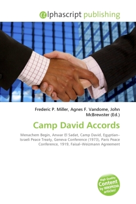 Camp David Accords - Miller, Frederic P. (Hrsg.) / Vandome, Agnes F. (Hrsg.) / McBrewster, John (Hrsg.)