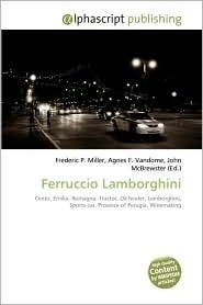 Ferruccio Lamborghini - Frederic P. Miller, Agnes F. Vandome, John McBrewster