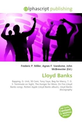 Lloyd Banks - Miller, Frederic P. (Hrsg.) / Vandome, Agnes F. (Hrsg.) / McBrewster, John (Hrsg.)