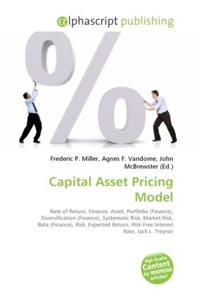 Capital Asset Pricing Model - Miller, Frederic P. (Hrsg.) / Vandome, Agnes F. (Hrsg.) / McBrewster, John (Hrsg.)