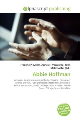 Abbie Hoffman - Miller, Frederic P. (Hrsg.) / Vandome, Agnes F. (Hrsg.) / McBrewster, John (Hrsg.)