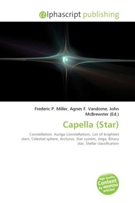 Capella (Star) - Miller, Frederic P. (Hrsg.) / Vandome, Agnes F. (Hrsg.) / McBrewster, John (Hrsg.)