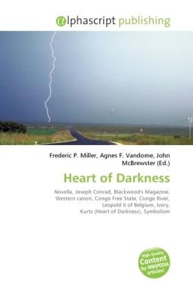 Heart of Darkness - Miller, Frederic P. (Hrsg.) / Vandome, Agnes F. (Hrsg.) / McBrewster, John (Hrsg.)