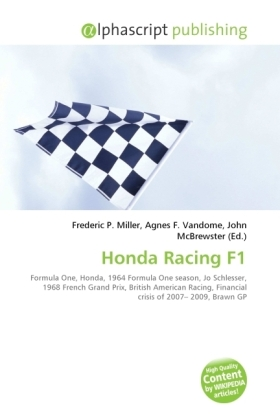 Honda Racing F1 - Miller, Frederic P. (Hrsg.) / Vandome, Agnes F. (Hrsg.) / McBrewster, John (Hrsg.)