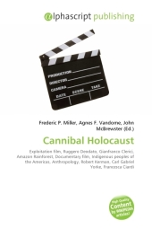 Cannibal Holocaust - Frederic P. Miller