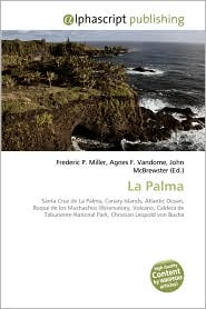 La Palma - Frederic P. Miller, Agnes F. Vandome, John McBrewster