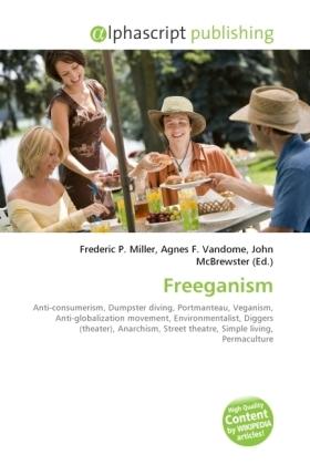 Freeganism - Miller, Frederic P. (Hrsg.) / Vandome, Agnes F. (Hrsg.) / McBrewster, John (Hrsg.)