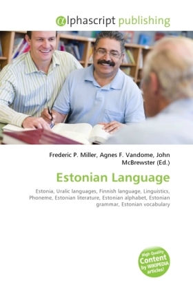 Estonian Language - Miller, Frederic P. (Hrsg.) / Vandome, Agnes F. (Hrsg.) / McBrewster, John (Hrsg.)