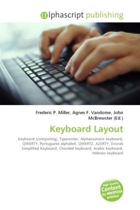 Keyboard Layout - Miller, Frederic P. (Hrsg.) / Vandome, Agnes F. (Hrsg.) / McBrewster, John (Hrsg.)