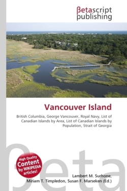 Vancouver Island: British Columbia, George Vancouver, Royal Navy, List of Canadian Islands by Area, List of Canadian Islands by Population, Strait of Georgia