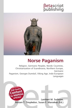 Norse Paganism: Religion, Germanic Peoples, Nordic Countries, Christianization of Scandinavia, Northern Europe, Germanic Paganism, Georges Dumézil, Viking Age, Indo-European Languages