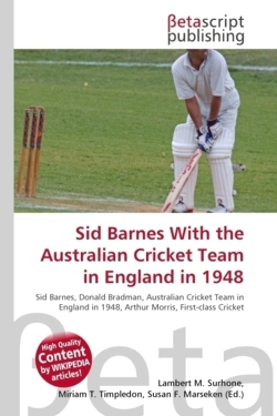 Sid Barnes With the Australian Cricket Team in England in 1948