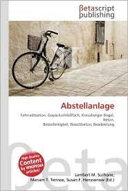 Abstellanlage - Lambert M. Surhone, Miriam T. Timpledon, Susan F. Marseken