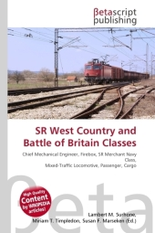 SR West Country and Battle of Britain Classes - Lambert M. Surhone