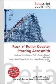 Rock 'n' Roller Coaster Starring Aerosmith - Lambert M. Surhone, Miriam T. Timpledon, Susan F. Marseken
